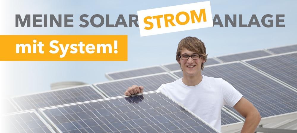 Solarstromanlage mit System